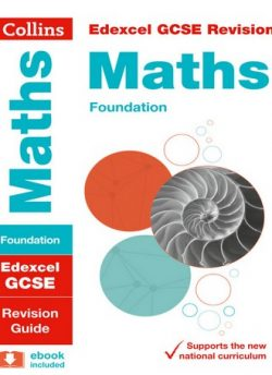 Edexcel GCSE Maths Foundation Revision Guide (Collins GCSE 9-1 Revision) - Collins GCSE