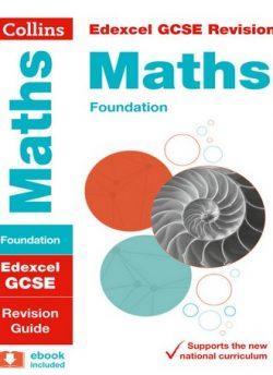 Edexcel GCSE Maths Foundation Revision Guide (Collins GCSE 9-1 Revision) - Collins GCSE