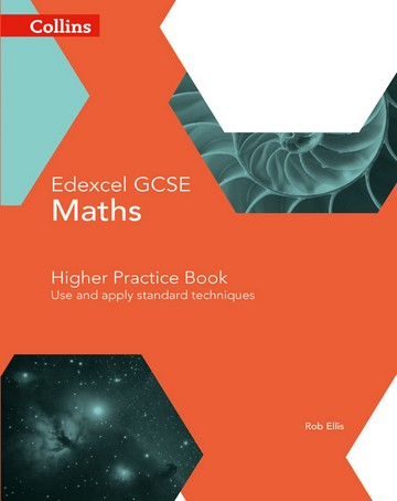 GCSE Maths Edexcel Higher Practice Book (Collins GCSE Maths) - Rob Ellis