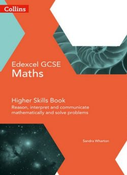 GCSE Maths Edexcel Higher Reasoning and Problem Solving Skills Book (Collins GCSE Maths) - Sandra Wharton
