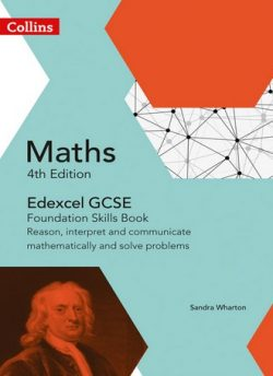 GCSE Maths Edexcel Foundation Reasoning and Problem Solving Skills Book (Collins GCSE Maths) - Sandra Wharton