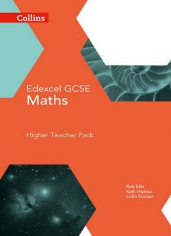 GCSE Maths Edexcel Higher Teacher Pack (Collins GCSE Maths) - Rob Ellis