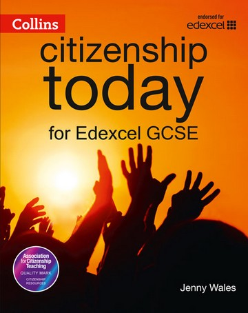Collins Citizenship Today - Edexcel GCSE Citizenship Student's Book 4th edition - Jenny Wales