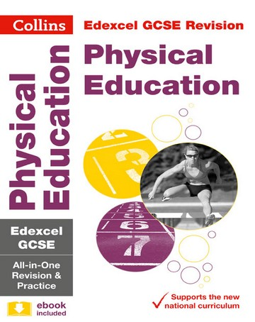Edexcel GCSE Physical Education All-in-One Revision and Practice (Collins GCSE 9-1 Revision) - Collins GCSE