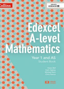Edexcel A-level Mathematics Student Book Year 1 and AS (Collins Edexcel A-level Mathematics) - Chris Pearce