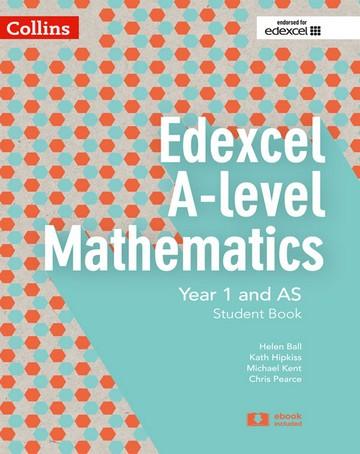 Edexcel A-level Mathematics Student Book Year 1 and AS (Collins Edexcel A-level Mathematics) - Chris Pearce