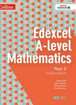 Edexcel A-level Mathematics Student Book Year 2 (Collins Edexcel A-level Mathematics) - Chris Pearce
