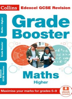 Edexcel GCSE Maths Higher Grade Booster for grades 5-9 (Collins GCSE 9-1 Revision) - Collins GCSE