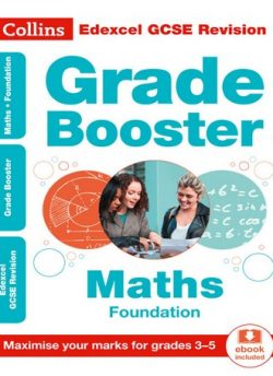 Edexcel GCSE Maths Foundation Grade Booster for grades 3-5 (Collins GCSE 9-1 Revision) - Collins GCSE