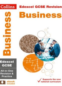 Edexcel Business All-in-One Revision and Practice (Collins GCSE 9-1 Revision) - Collins GCSE