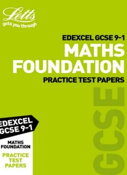 Edexcel GCSE Maths Foundation Practice Test Papers (Letts GCSE 9-1 Revision Success) - Letts GCSE