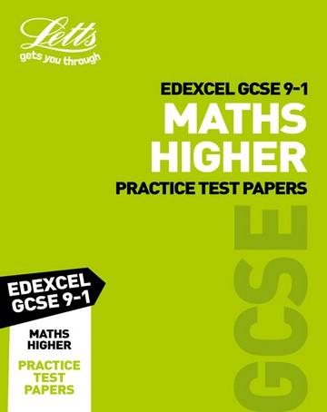 Edexcel GCSE Maths Higher Practice Test Papers (Letts GCSE 9-1 Revision Success) - Letts GCSE