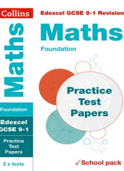 Edexcel GCSE Maths Foundation Practice Test Papers (Collins GCSE 9-1 Revision) - Collins GCSE
