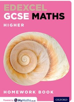 Edexcel GCSE Maths Higher Homework Book - Clare Plass