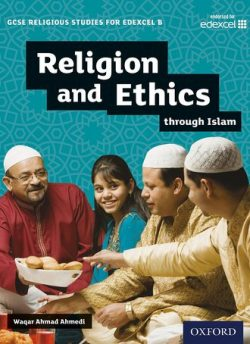 GCSE Religious Studies for Edexcel B: Religion and Ethics through Islam - Waqar Ahmedi