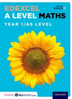 Edexcel A Level Maths: Year 1 / AS Student Book - David Bowles