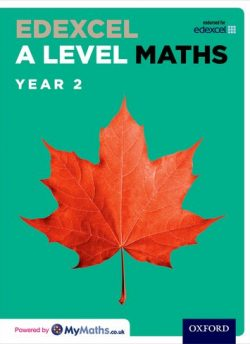 Edexcel A Level Maths: Year 2 Student Book: Year 2: Edexcel A Level Maths: Year 2 Student Book - David Bowles