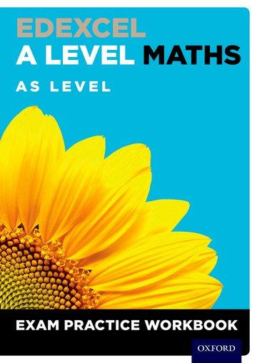 Edexcel A Level Maths: AS Level Exam Practice Workbook (Pack of 10) - David Baker