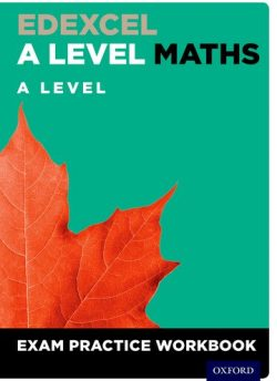 Edexcel A Level Maths: A Level Exam Practice Workbook - David Baker