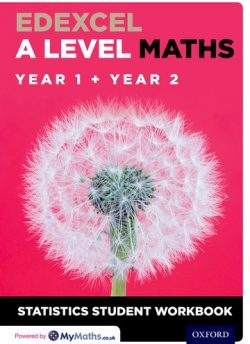 Edexcel A Level Maths: Year 1 + Year 2 Statistics Student Workbook (Pack of 10) - David Baker