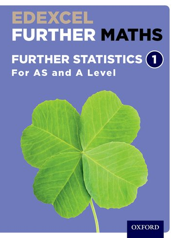 Edexcel Further Maths: Further Statistics 1 Student Book (AS and A Level) - David Bowles