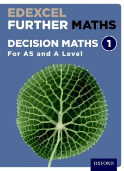 Edexcel Further Maths: Decision Maths 1 Student Book (AS and A Level) - David Bowles