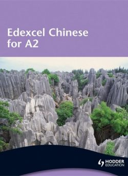 Edexcel Chinese for A2 Student's Book - Michelle Tate