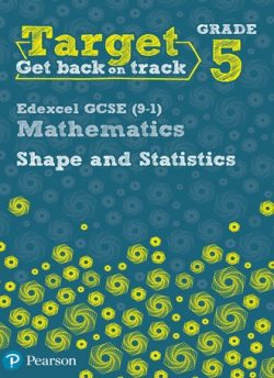 Target Grade 5 Edexcel GCSE (9-1) Mathematics Shape and Statistics Workbook - Diane Oliver