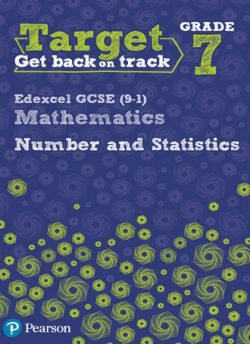 Target Grade 7 Edexcel GCSE (9-1) Mathematics Number and Statistics Workbook - Diane Oliver