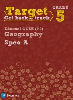 Target Grade 5 Edexcel GCSE (9-1) Geography Spec A Intervention Workbook - Lindsay Frost