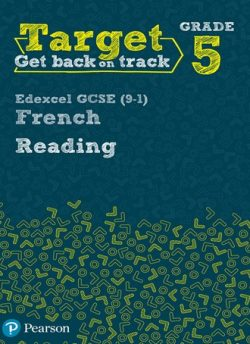 Target Grade 5 Reading Edexcel GCSE (9-1) French Workbook -