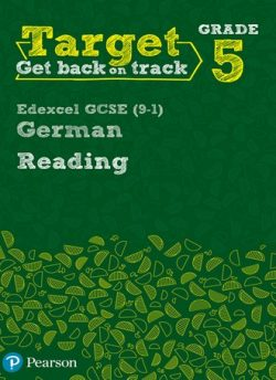 Target Grade 5 Reading Edexcel GCSE (9-1) German Workbook -
