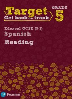 Target Grade 5 Reading Edexcel GCSE (9-1) Spanish Workbook -