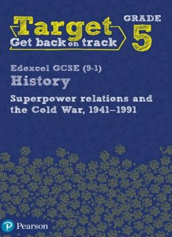 Target Grade 5 Edexcel GCSE (9-1) History Superpower Relations and the Cold War. 1941-91 Intervention Workbook -