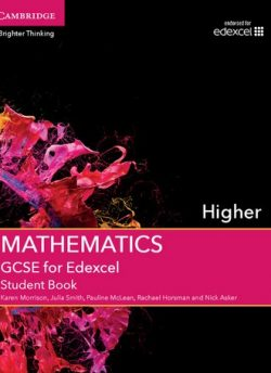 GCSE Mathematics for Edexcel Higher Student Book - Karen Morrison