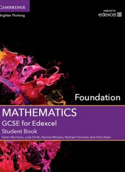 GCSE Mathematics for Edexcel Foundation Student Book - Karen Morrison