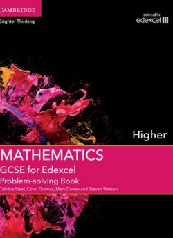 GCSE Mathematics for Edexcel Higher Problem-solving Book - Tabitha Steel