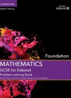 GCSE Mathematics for Edexcel Foundation Problem-solving Book - Tabitha Steel