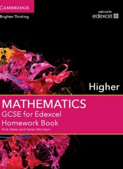 GCSE Mathematics for Edexcel Higher Homework Book - Nick Asker