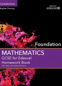 GCSE Mathematics for Edexcel Foundation Homework Book - Nick Asker