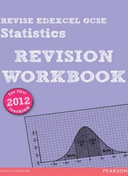 REVISE Edexcel GCSE Statistics Revision Workbook - Rob Summerson