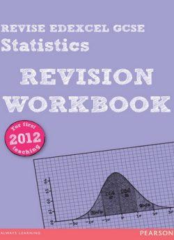 REVISE Edexcel GCSE Statistics Revision Workbook - Rob Summerson