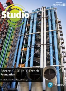 Studio Edexcel GCSE French Foundation Student Book - Clive Bell