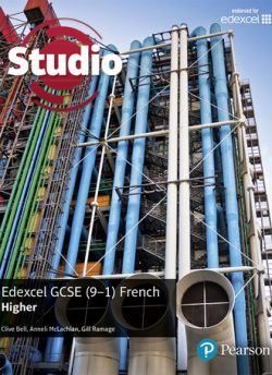 Studio Edexcel GCSE French Higher Student Book - Clive Bell