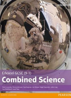 Edexcel GCSE (9-1) Combined Science Student Book - Mark Levesley