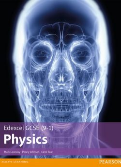 Edexcel GCSE (9-1) Physics Student Book - Mark Levesley