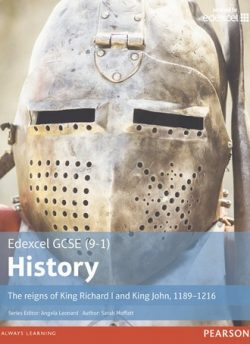 Edexcel GCSE (9-1) History The reigns of King Richard I and King John