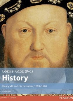 Edexcel GCSE (9-1) History Henry VIII and his ministers