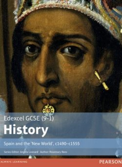 Edexcel GCSE (9-1) History Spain and the `New World'