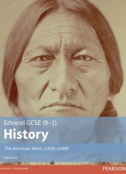 Edexcel GCSE (9-1) History The American West